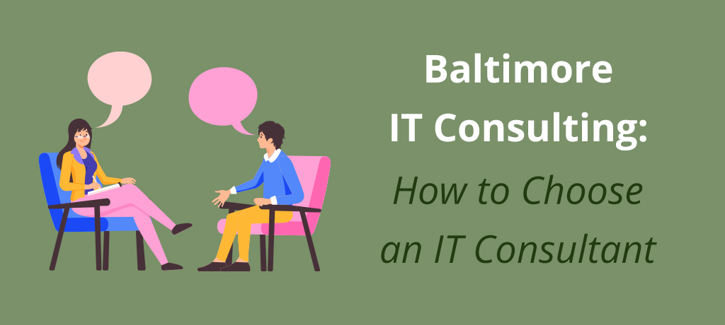 Read on to find out about how Baltimore businesses can benefit from outsourced IT consulting services. Then, discover the benefits and qualities to consider in a local provider.